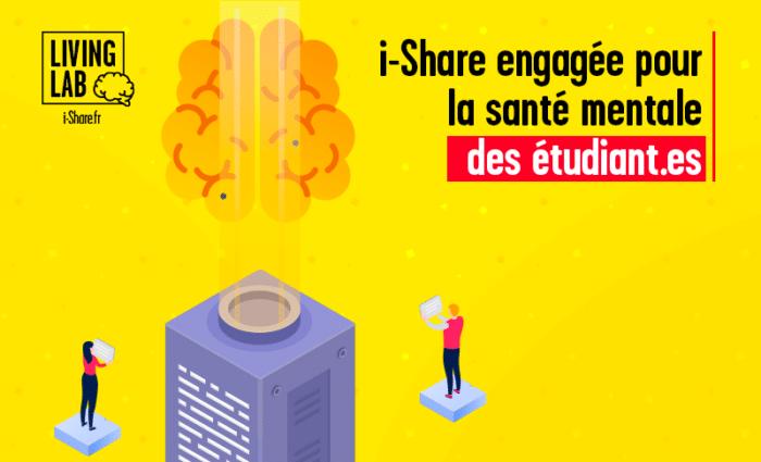 """illustration de l'article """"i-Share en mode living-lab 3/3"""" qui traite de la santé mentale des étudiants et des actions de l'étude i-Share sur le sujet."""